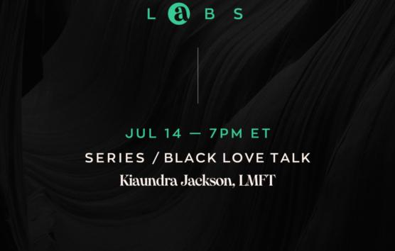 7 14 Live Lab Black Love Talk 1